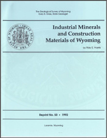 Industrial Minerals and Construction Materials of Wyoming (1992)