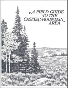 Field Guide to the Casper Mountain Area (1978)