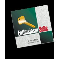 Enthusiasm Sells