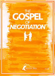 The Gospel of Negotiation 1 CD Package