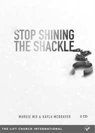 Stop Shining the Shackle (MP3)