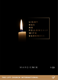 Light Has No Fellowship With Darkness MP3