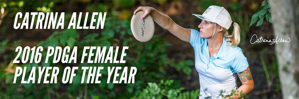 Catrina Allen, 2016 PDGA Female Player of the year