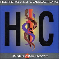 HUNTERS & COLLECTORS - UNDER ONE ROOF CD