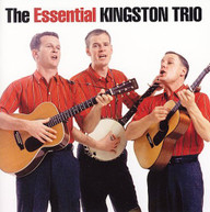 KINGSTON TRIO - ESSENTIAL KINGSTON TRIO CD