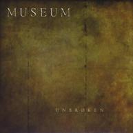 MUSEUM - UNBROKEN CD
