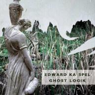 KA -SPEL,EDWARD - GHOST LOGIK CD