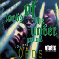 LORDS OF THE UNDERGROUND - HERE COME THE LORDS CD
