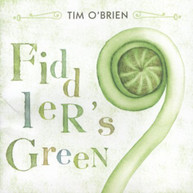 TIM O'BRIEN - FIDDLER'S GREEN CD