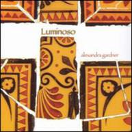 ALEXANDRA GARDNER - LUMINOSO CD