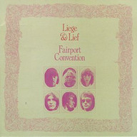FAIRPORT CONVENTION - LIEGE & LIEF CD