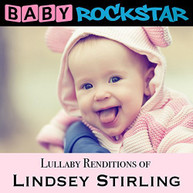 BABY ROCKSTAR - LULLABY RENDITIONS OF LINDSEY STIRLING CD