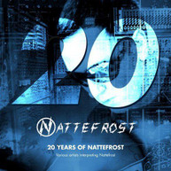 20 YEARS OF NATTEFROST VARIOUS CD