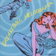 GREASEBALL MELODRAMA VARIOUS CD