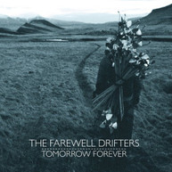 FAREWELL DRIFTERS - TOMORROW FOREVER CD