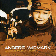 ANDERS WIDMARK - WAITING FOR A TRAIN CD