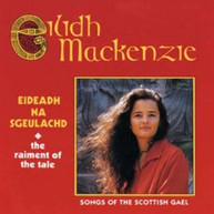 EILIDH MACKENZIE - EIDEADH NA SGEULACHD: SONGS OF THE SCOTTISH GAEL CD