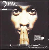 2PAC - R U STILL DOWN CD