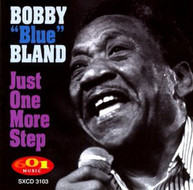 BOBBY BLUE BLAND - JUST ONE MORE STEP CD