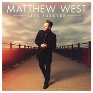 MATTHEW WEST - LIVE FOREVER CD
