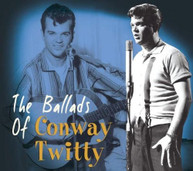 CONWAY TWITTY - BALLADS OF CONWAY TWITTY CD