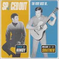 LEONARD NIMOY WILLIAM SHATNER - SPACED OUT: VERY BEST OF (UK) CD