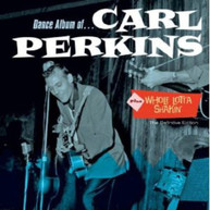 CARL PERKINS - DANCE ALBUM WHOLE LOTTA SHAKIN (BONUS TRACKS) CD