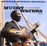 MUDDY WATERS - AT NEWPORT 1960 (BONUS TRACKS) CD