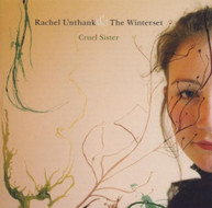 RACHEL UNTHANK - CRUEL SISTER (UK) CD