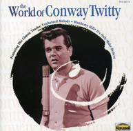 CONWAY TWITTY - WORLD OF CONWAY TWITTY CD