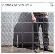 TRIBUTE TO JOHN MAYER VARIOUS CD