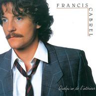FRANCIS CABREL - QUELQU'UN DE L'INTERIEUR (IMPORT) CD