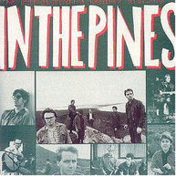 THE TRIFFIDS - IN THE PINES CD