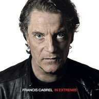 FRANCIS CABREL - IN EXTREMIS (IMPORT) CD