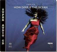 YAMINA - HOW DEEP IS THE OCEAN (HYBRID) SACD