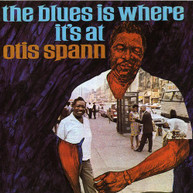 OTIS SPANN - BLUES IS WHERE IT'S AT CD