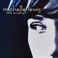 MICHELLE LEWIS - LITTLE LEVIATHAN (MOD) CD