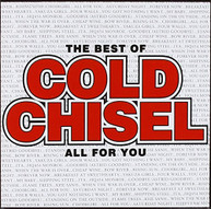 COLD CHISEL - THE BEST OF COLD CHISEL - ALL FOR YOU CD