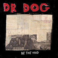 DR DOG - BE THE VOID (DIGIPAK) CD