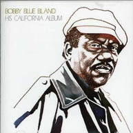BOBBY BLUE BLAND - HIS CALIFORNIA ALBUM - CD