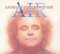 ANDREAS VOLLENWEIDER - AIR (UK) CD
