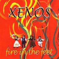 XENOS - FIRE IN THE FEET CD