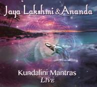 JAYA LAKSHMI &  ANANDA - KUNDALINI MANTRAS LIVE (DIGIPAK) CD