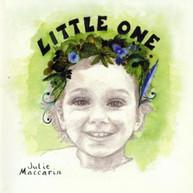 JULIE MACCARIN - LITTLE ONE CD
