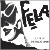 FELA KUTI EGYPT 80 - LIVE IN DETROIT 1986 CD