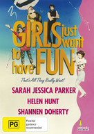 GIRLS JUST WANT TO HAVE FUN DVD