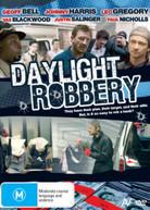 DAYLIGHT ROBBERY (2008) DVD