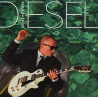 DIESEL - DAYS LIKE THESE CD