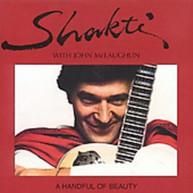 SHAKTI - HANDFUL OF BEAUTY (IMPORT) CD