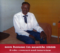 SON HOUSE - SON HOUSE IN SEATTLE 1968 CD